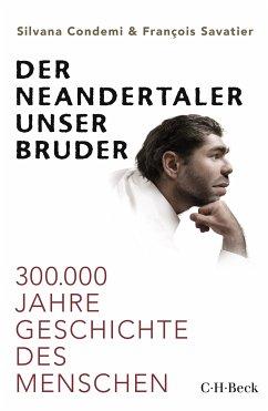 Der Neandertaler, unser Bruder (eBook, ePUB) - Condemi, Silvana; Savatier, François