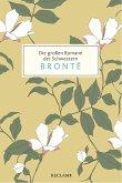 Die großen Romane der Schwestern Brontë (eBook, ePUB)