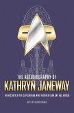 The Autobiography of Kathryn Janeway (eBook, ePUB)