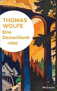 Eine Deutschlandreise (eBook, ePUB) - Wolfe, Thomas