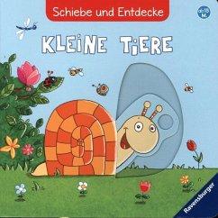 Schiebe und Entdecke: Kleine Tiere (Restauflage) - Grimm, Sandra