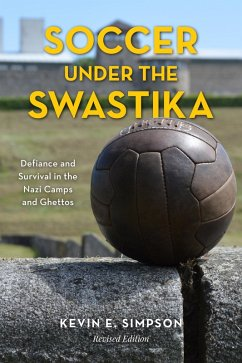 Soccer under the Swastika (eBook, ePUB) - Simpson, Kevin E.