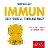 Immun gegen Probleme, Stress und Krisen (MP3-Download)