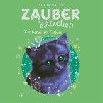 Zauberei im Zirkus / Zauberkätzchen Bd.6 (MP3-Download)