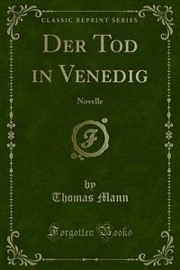 Der Tod in Venedig (eBook, PDF) - Mann, Thomas