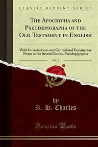 The Apocrypha and Pseudepigrapha of the Old Testament in English (eBook, PDF)