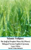 Islamic Folklore The Staff of Prophet Musa AS (Moses) Bilingual Version English & Germany Legacy Edition (eBook, ePUB)