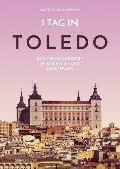 1 Tag in Toledo (eBook, PDF)