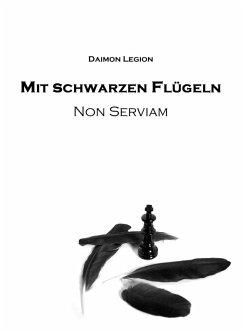 Mit schwarzen Flügeln (eBook, ePUB) - Legion, Daimon