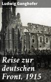 Reise zur deutschen Front, 1915 (eBook, ePUB)