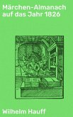 Märchen-Almanach auf das Jahr 1826 (eBook, ePUB)