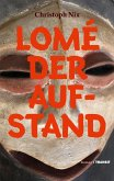 Lomé - Der Aufstand (eBook, ePUB)