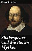 Shakespeare und die Bacon-Mythen (eBook, ePUB)