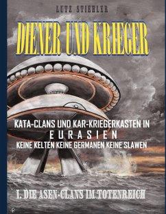 Diener und Krieger (eBook, ePUB) - Stiehler, Lutz
