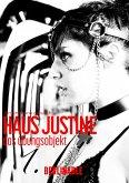 Haus Justine. Die Erfüllung einer Sklavin - Folge 1 (eBook, ePUB)