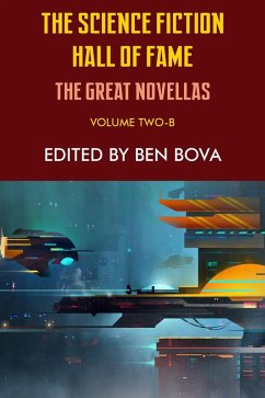 The Science Fiction Hall of Fame Volume Two-B: The Great Novellas (eBook, ePUB)