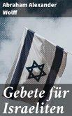 Gebete für Israeliten (eBook, ePUB)