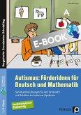 Autismus: Förderideen für Deutsch und Mathematik (eBook, PDF)