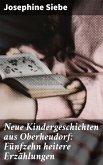 Neue Kindergeschichten aus Oberheudorf: Fünfzehn heitere Erzählungen (eBook, ePUB)