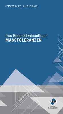 Das Baustellenhandbuch der Masstoleranzen (eBook, ePUB) - Forum Verlag Herkert Gmbh