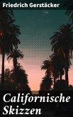 Californische Skizzen (eBook, ePUB)