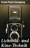 Lichtbild- und Kino-Technik (eBook, ePUB)