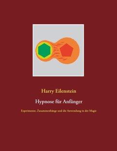 Hypnose für Anfänger (eBook, ePUB)