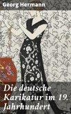 Die deutsche Karikatur im 19. Jahrhundert (eBook, ePUB)