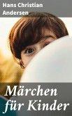 Märchen für Kinder (eBook, ePUB)