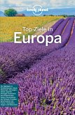 Lonely Planet Reiseführer Top-Ziele in Europa (eBook, PDF)