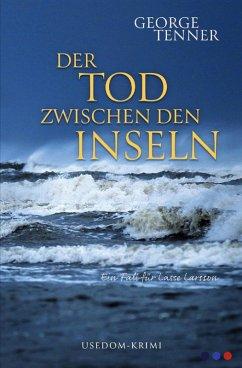 Der Tod zwischen den Inseln (eBook, ePUB) - Tenner, George