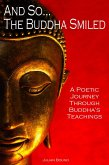 And So... The Buddha Smiled (Poetry by Julian Bound) (eBook, ePUB)