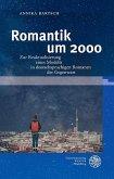 Romantik um 2000 (eBook, PDF)