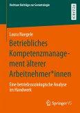 Betriebliches Kompetenzmanagement älterer Arbeitnehmer*innen (eBook, PDF)