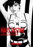 Haus Justine. Die Erfüllung einer Sklavin - Folge 2 (eBook, ePUB)