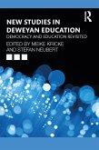 New Studies in Deweyan Education (eBook, PDF)