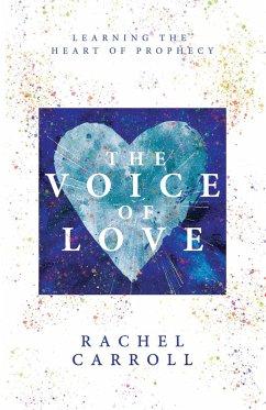 The Voice of Love (eBook, ePUB) - Carroll, Rachel