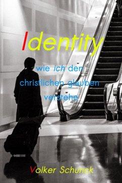 Identity (eBook, ePUB) - Schunck, Volker