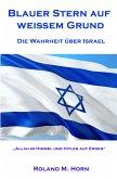 Blauer Stern auf weißem Grund - Die Wahrheit über Israel (eBook, ePUB)