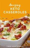 Amazing Keto Casseroles (eBook, ePUB)