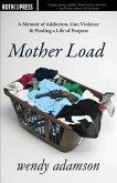 Mother Load (eBook, ePUB)