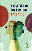 Relatos de inclusión en la UC (eBook, ePUB)