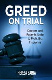 Greed on Trial (eBook, ePUB)
