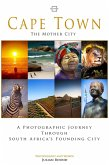 Cape Town, The Mother City (Photography Books by Julian Bound) (eBook, ePUB)