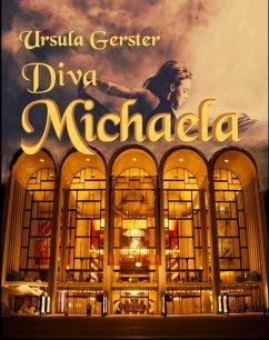 Diva Michaela (eBook, ePUB) - Gerster, Ursula