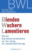 Blenden Wuchern Lamentieren (eBook, ePUB)