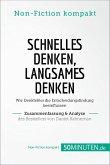Schnelles Denken, langsames Denken. Zusammenfassung & Analyse des Bestsellers von Daniel (eBook, ePUB)