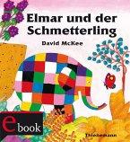 Elmar: Elmar und der Schmetterling (eBook, ePUB)