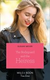 The Bodyguard And The Heiress (Mills & Boon True Love) (The Missing Manhattan Heirs, Book 2) (eBook, ePUB)
