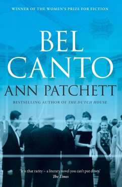 Bel Canto (eBook, ePUB) - Patchett, Ann